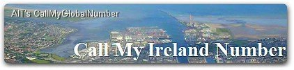 Call My Ireland Number | Ireland Virtual Phone Numbers