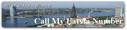 International Call Forwarding | CallMyLatviaNumber - Latvia Phone Number
